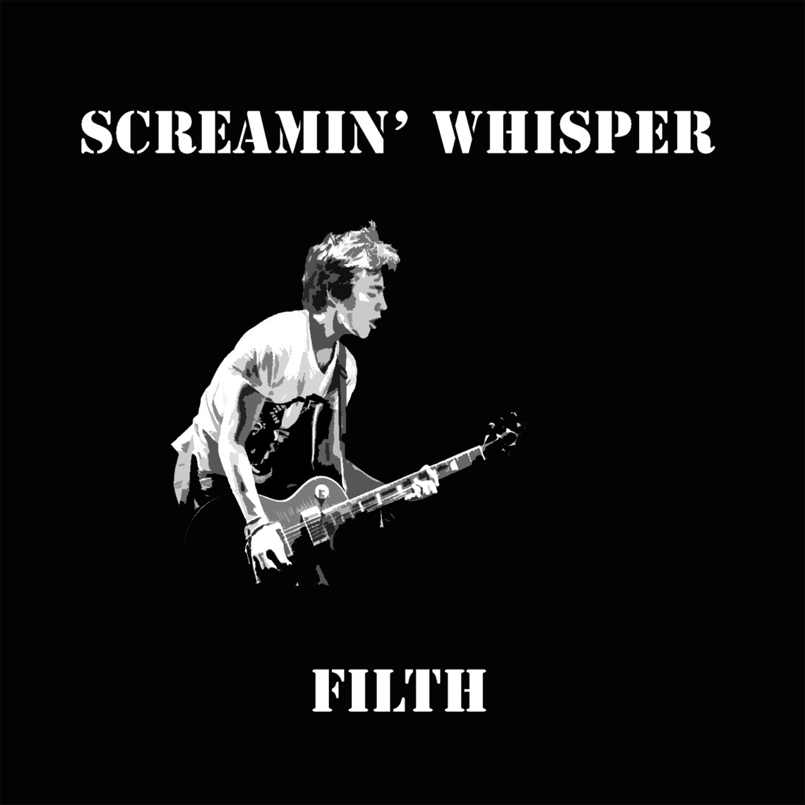 Edinburgh-based band Screamin' Whisper take influence from Rolling Stones, Arctic Monkeys and T-Rex on debut album 'Filth'